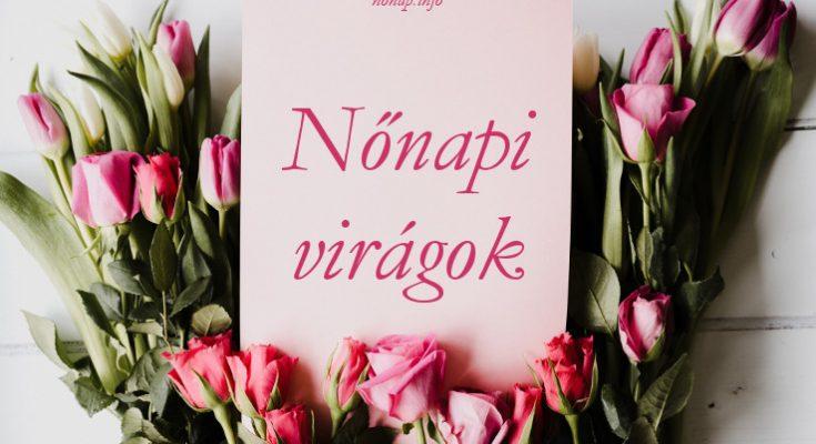 nőnapi virágok